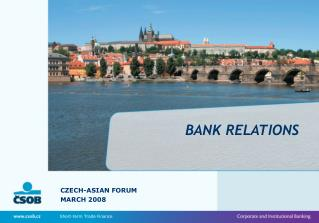 BANK RELATIONS