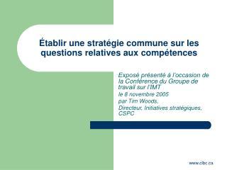 Établir une stratégie commune sur les questions relatives aux compétences