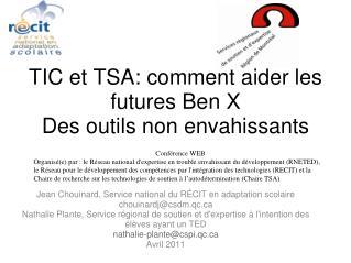TIC et TSA: comment aider les futures Ben X Des outils non envahissants