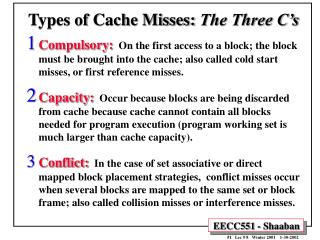 Types of Cache Misses:  The Three C's