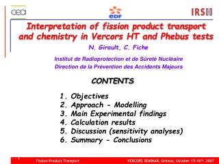 Interpretation of fission product transport  and chemistry in Vercors HT and Phebus tests