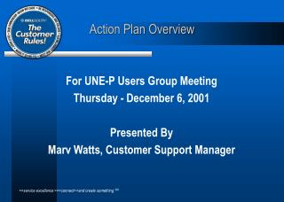 For UNE-P Users Group Meeting Thursday - December 6, 2001 Presented By
