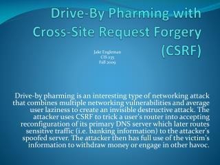 Drive-By  Pharming  with Cross-Site Request Forgery (CSRF)