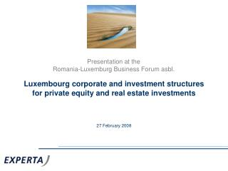 Luxembourg corporate and investment structures for private equity and real estate investments