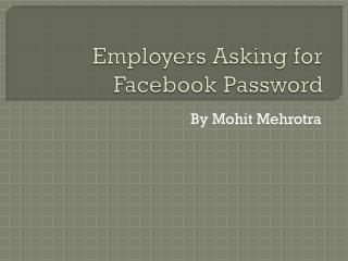 Employers Asking for Facebook Password