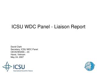 ICSU WDC Panel - Liaison Report