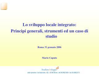 Lo sviluppo locale integrato: Principi generali, strumenti ed un caso di studio