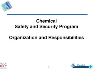 Chemical  Safety and Security Program Organization and Responsibilities