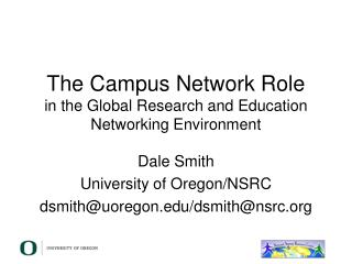 The Campus Network Role in the Global Research and Education Networking Environment