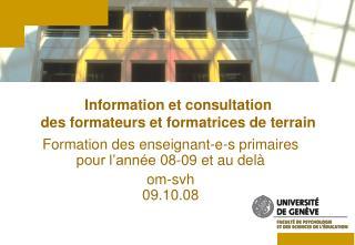 Information et consultation des formateurs et formatrices de terrain