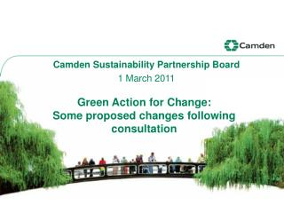 Green Action for Change:  Some proposed changes following consultation