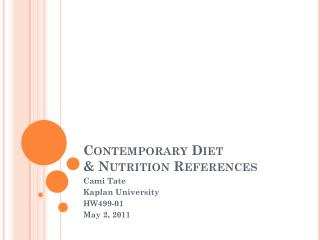 Contemporary Diet  & Nutrition References