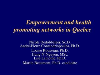 Empowerment and health promoting networks in Quebec