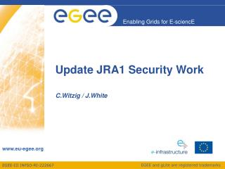 Update JRA1 Security Work
