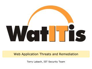 Web Application Threats and Remediation