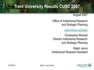 Trent University Results CUSC 2007