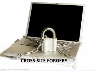 Cross-Site Forgery