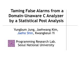 Taming False Alarms from a Domain-Unaware C Analyzer by a Statistical Post Analysis