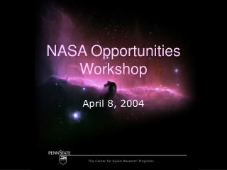NASA Opportunities Workshop