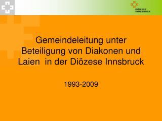 Gemeindeleitung unter Beteiligung von Diakonen und Laien  in der Di zese Innsbruck
