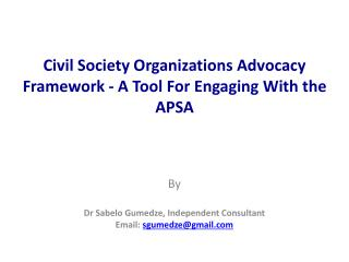 Civil Society Organizations Advocacy Framework - A Tool For Engaging With the APSA
