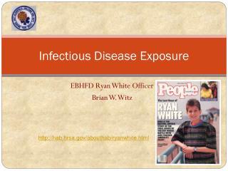 Infectious Disease Exposure