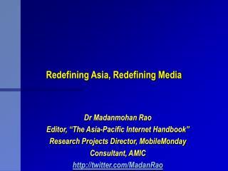 Redefining Asia, Redefining Media