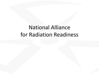 National Alliance  for Radiation Readiness