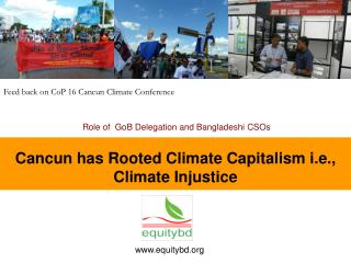 Cancun has Rooted Climate Capitalism i.e.,  Climate Injustice