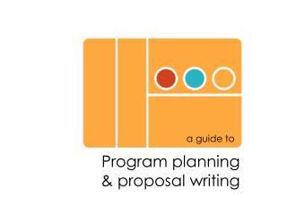 Program planning & proposal writing