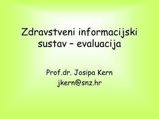Zdravstveni informacijski sustav   evaluacija