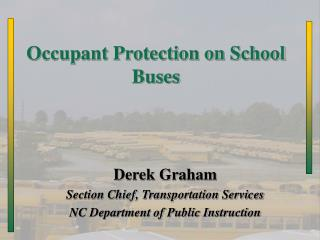 Occupant Protection on School Buses