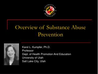 Overview of Substance Abuse Prevention