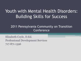 Elizabeth Coyle, D.Ed. Professional Development Services 717-871-1396