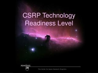 CSRP Technology Readiness Level