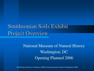 Smithsonian Soils Exhibit  Project Overview