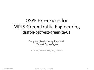 OSPF Extensions for  MPLS Green Traffic Engineering draft-li-ospf-ext-green-te-01
