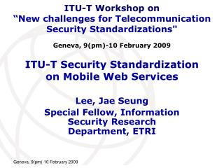 ITU-T Security Standardization  on Mobile Web Services