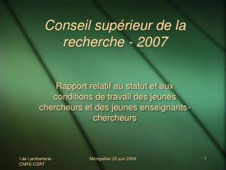 Conseil supérieur de la recherche - 2007
