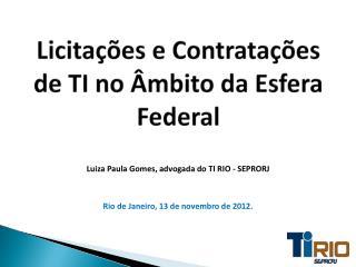 Licitações e Contratações de TI no  Âmbito  da Esfera Federal