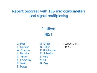 Recent progress with TES microcalorimeters and signal multiplexing