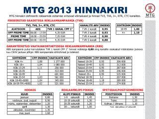MTG 2013 HINNAKIRI