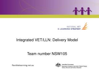 Project: Integrated VET/LLN:  MultiSite Delivery Model Team number NSW105