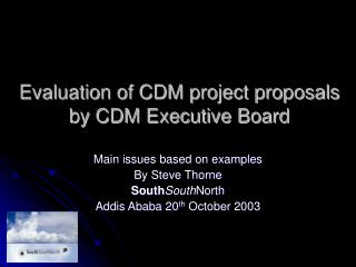 Evaluation of CDM project proposals by CDM Executive Board
