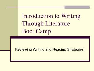 Introduction to Writing Through Literature  Boot Camp