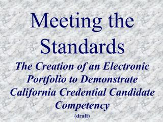 Meeting the Standards