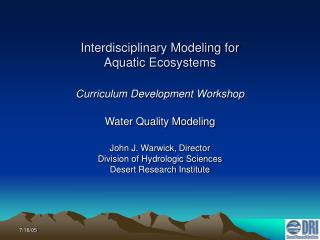 Interdisciplinary Modeling for Aquatic Ecosystems