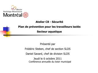Atelier C8 - Sécurité Plan de prévention pour les travailleurs isolés Secteur aquatique