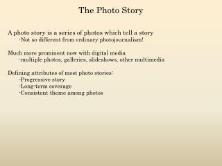 The Photo Story