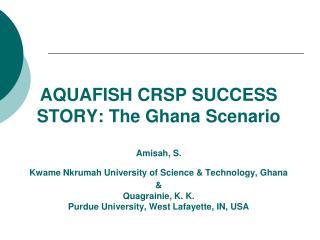 CRSP – Ghana Achievements